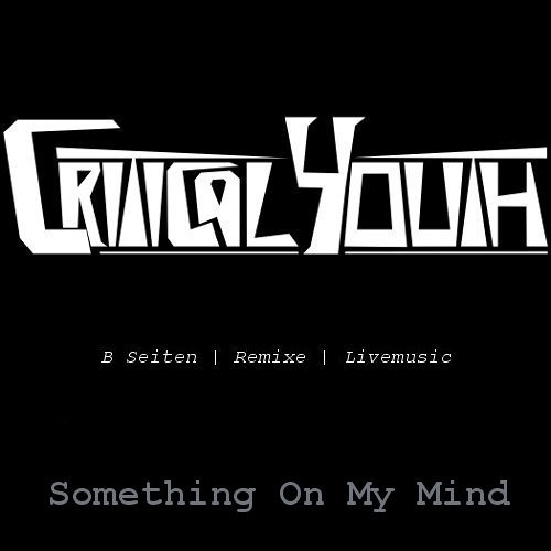 Something On My Mind (B-Side)