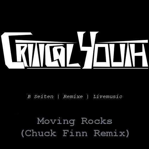 Moving Rocks (Chuck Finn Remix)