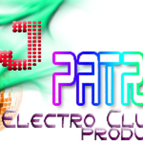 DJ Patron - Electro Balance (Demo)Electro Club Production..! 2012