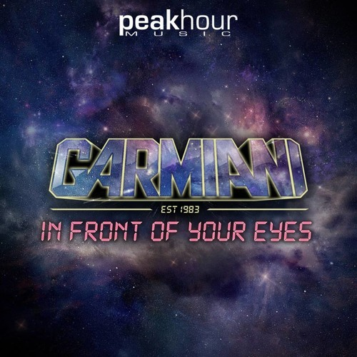 GARMIANI - IN FRONT OF YOUR EYES