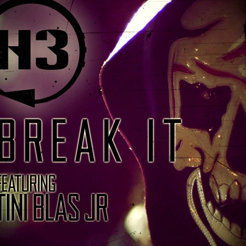 H3 feat. Tini Blas Jr - Break It (Original Mix)