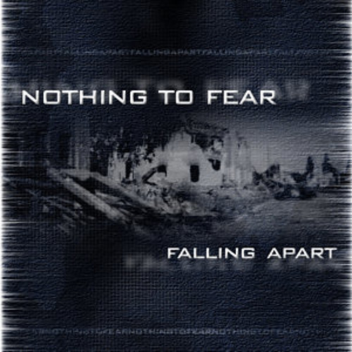 Nothing To Fear - Too Blind