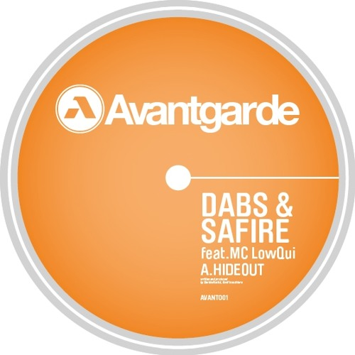 Dabs & Safire w/MC LowQui - Hideout (AVANT002A) OUT NOW