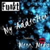 Funkt - My Addiction (feat. Miss Mika)