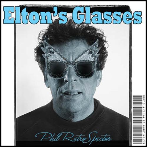 Elton John vs Philip Glass - Elton's Glasses (Phil RetroSpector mashup)