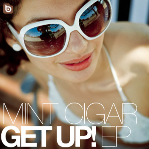 MINT CIGAR - EVERYBODY GET UP (JOHN GOLD REMIX) [BC008]