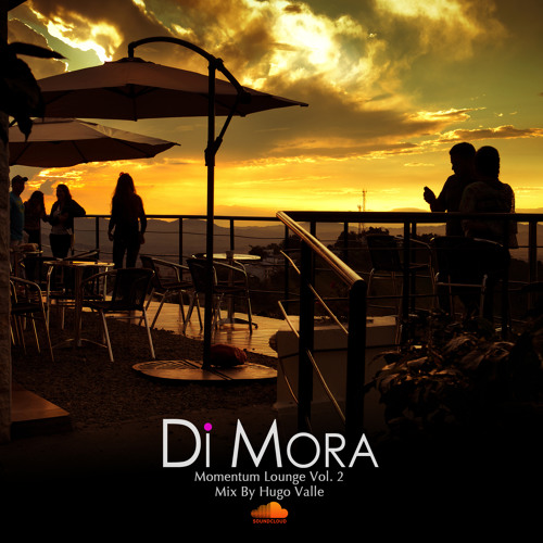 Di Mora - Momentum Lounge Vol. 2 Mixed by Hugo Valle