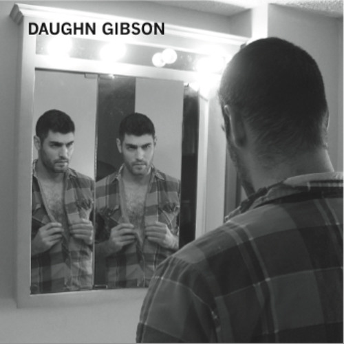 Daughn Gibson - In The Beginning