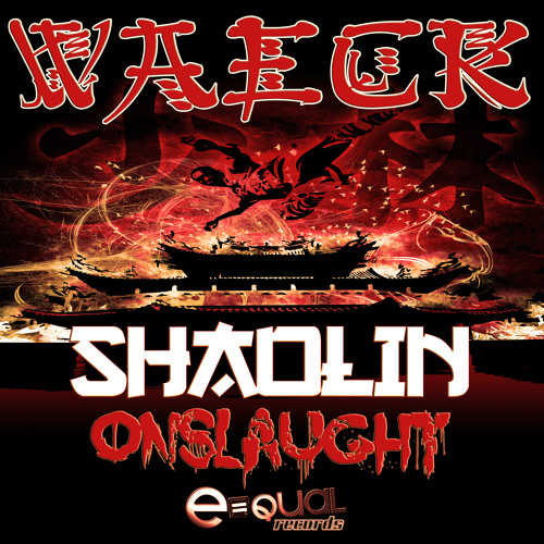 Waeck - Shaolin Onslaught *FREE DOWNLOAD*