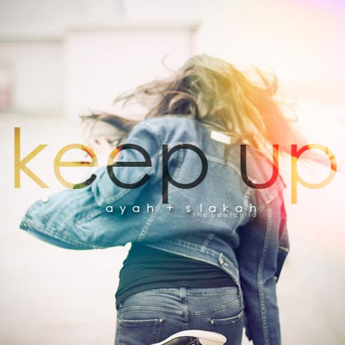 Ayah + Beatchild - Keep Up