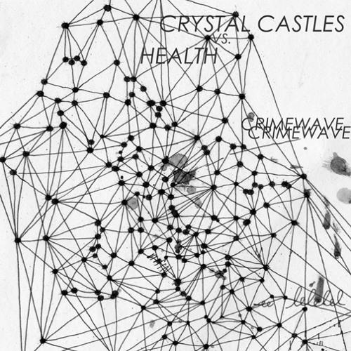 Crystal Castles vs HEATLH - Crimewave