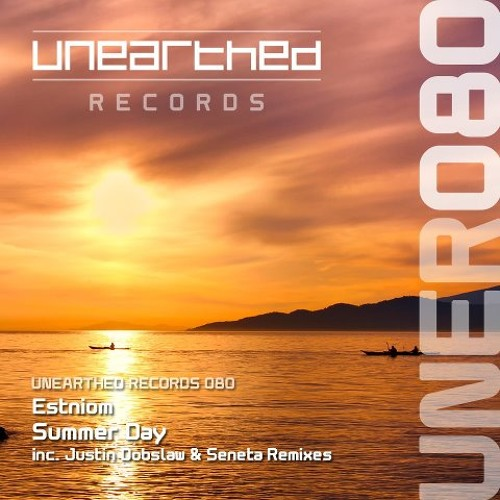 Estniom - Summer Day (Seneta Remix) [Unearthed Records]