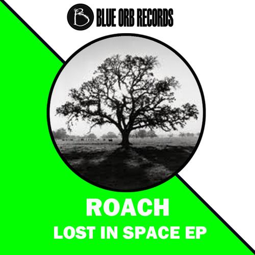 Roach (oxygen) original mix ( Blue Orb Records )