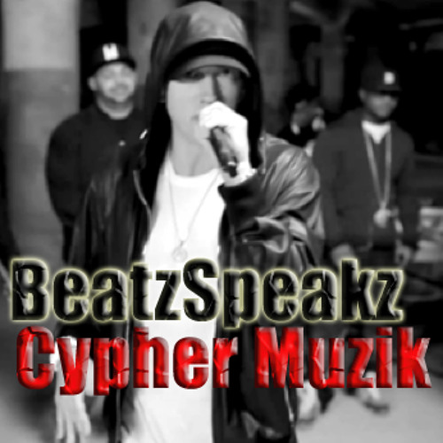BeatzSpeakz - The Cypher