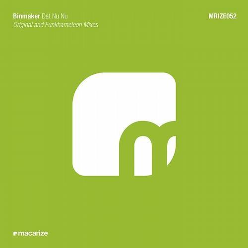 Binmaker - Dat Nu Nu (Funkhameleon Remix)