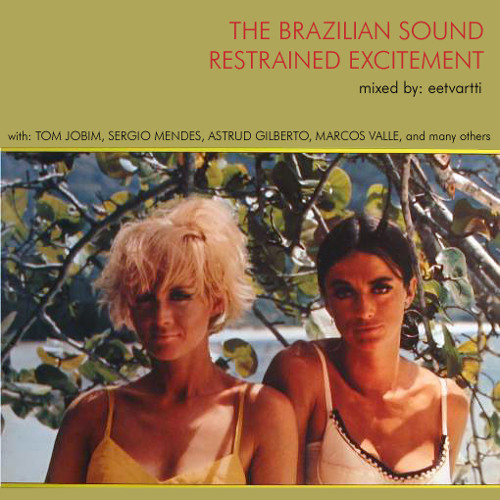 The Brazilian Sound Restrained Excitement