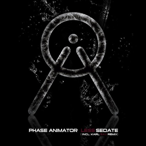 OUT NOW_Phase Animator_Less Sedate (Karl Sav remix)_BOX_SET RECORDS