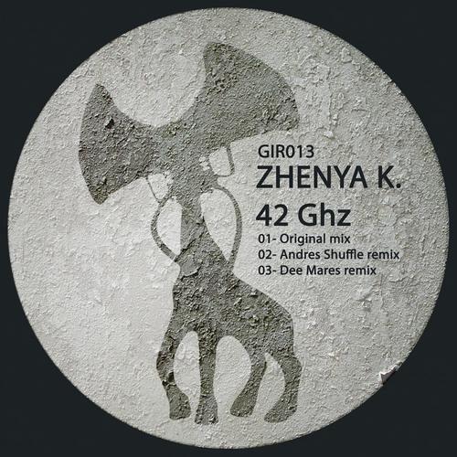 Zhenya K. - 42GHz (Original Mix) [Giraphone Records]