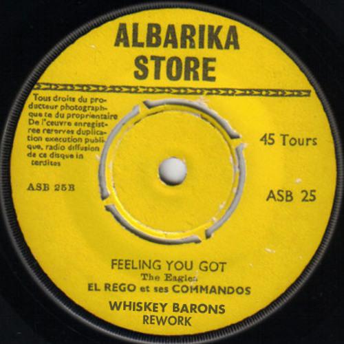 El rego - feeling you got (whiskey barons rework)
