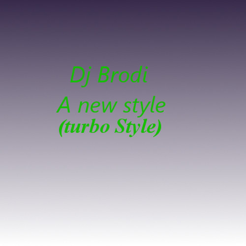 A new style (turbo style)