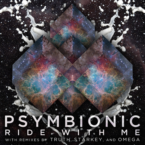 Psymbionic - Ride With Me (Truth Remix)