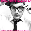 MC Whizzkid - Angels Sing ( Nostalgia Remix )