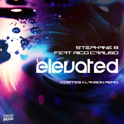 Stephane B. feat. Rico Caruso - Elevated (Costes & Lanson Remix)