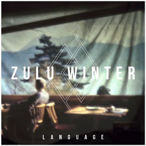 Zulu Winter - Silver Tongue
