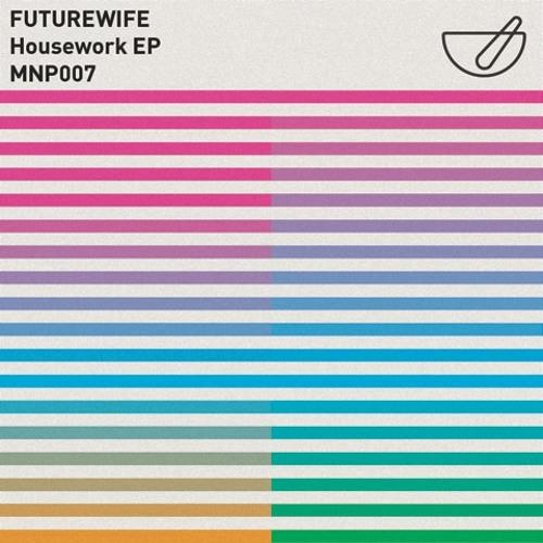 03 Futurewife - Close It Down