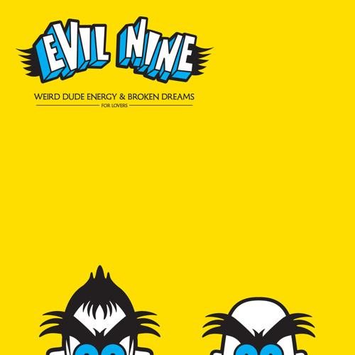 Evil Nine - Broken Dreams