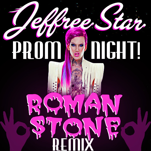 Jeffree Star - Prom Night (Roman Stone Remix)