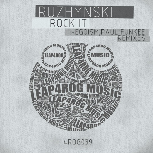 Ruzhynski - Rock It (Egoism Remix) OUT NOW on beatport -  Leap4rog Music