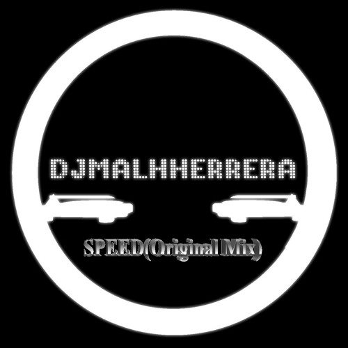 DJMALHHERRERA - Speed(Original Mix)