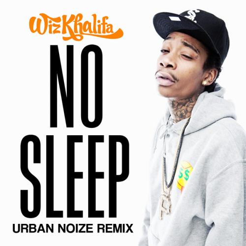 Wiz Khalifa // No Sleep (Urban Noize Rmx)