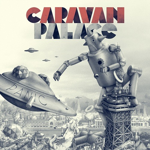 Caravan Palace - Dirty Side