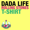 Dada Life - Rolling Stones T-Shirt (Chuckie Remix) PREVIEW