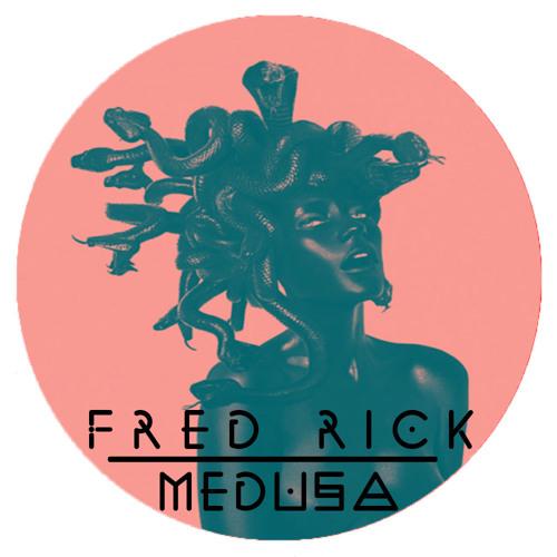 Fred Rick - Medusa (Preview)