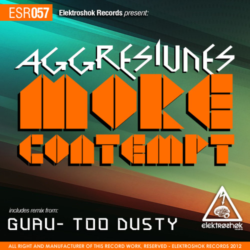 Aggresivnes- More Contempt (Too Dusty RMX)