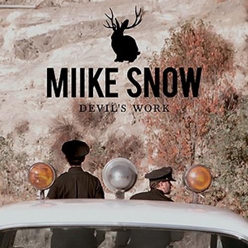 Miike Snow- Devil's Work (Henry Fong Bootleg Remix) - Download link in description !