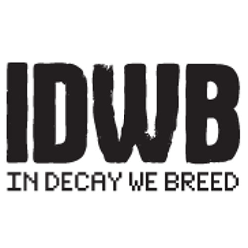 IN DECAY WE BREED - 8 - ROBBIE ROB - PREVIEW