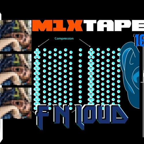 m1xtape - F N Loud - 04-09-2012 - FREE DOWNLOAD!