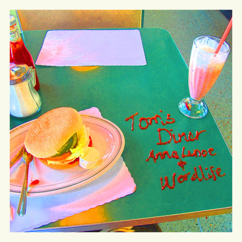 Wordlife and Anna Lunoe, Tom's Diner Cover (wordlife works burger)