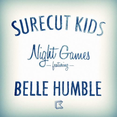 'Night Games' (Original) - Surecut Kids feat. Belle Humble