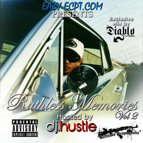 TEN 40'S EAZY-E3,J-LOCO,JUST OFF RUTHLESS MEMORIES 2