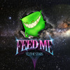 Feed Me - Pink Lady
