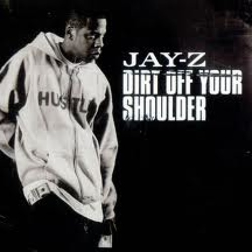 Jay Z   Dirt off ur shoulder  Hi-Enz  BOOTLEG