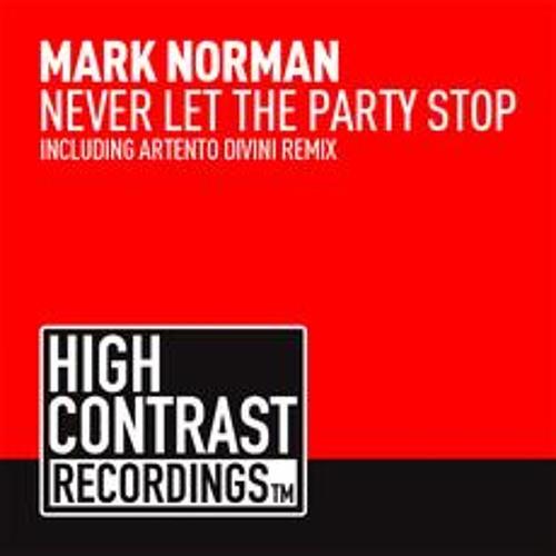 Mark Norman - Never Let The Party Stop (Artento Divini RMX)