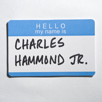 Charles Hammond Jr. - (Re)Introduction