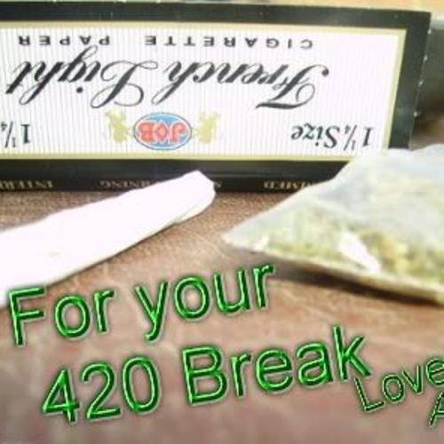 420 Break