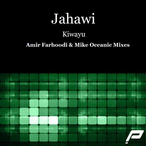 Jahawi - Kiwayu (Original Mix)
